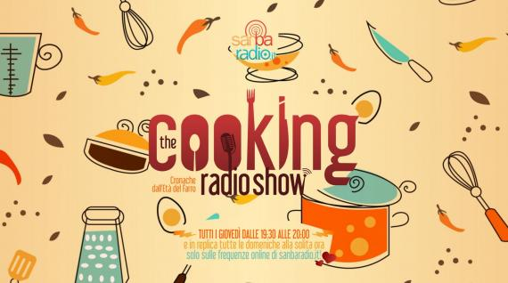 The Cooking Radio Show - puntata 1